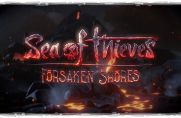 Sea of Thieves: обновление Forsaken Shores 🌋